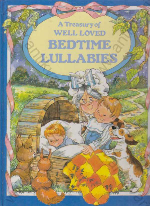 - A Treasury of well loved Bedtime Lullabies