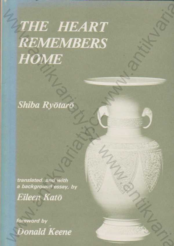 Shiba Ryotaro - The Heart Remembers Home