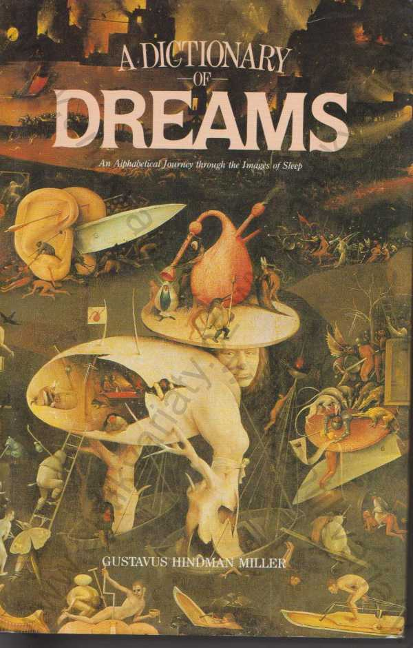 Gustavus Hindman Miller - A Dictionary of Dreams