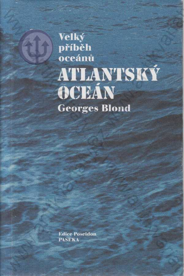 Georges Blond - Atlantský oceán