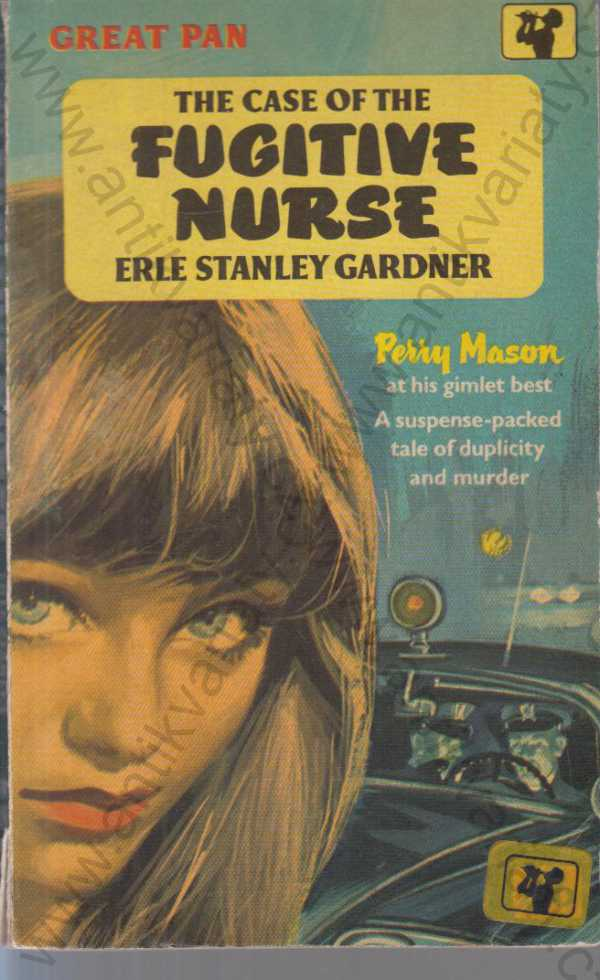 Erle Stanley Gardner - The Case of the Fugitive Nurse