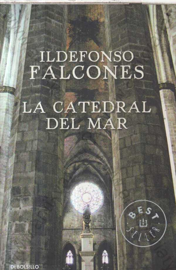 Ildefonso Falcones - La catedral del mar