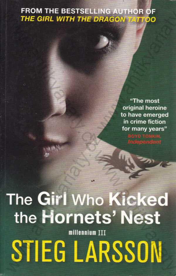 Stieg Larsson - The Girl Who Kicked the Hornets´ Nest