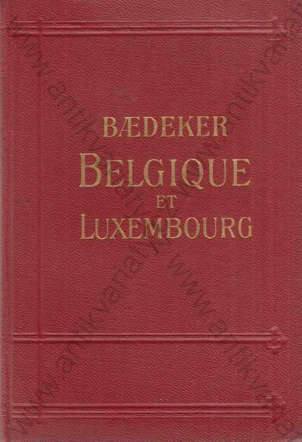 Karl Baedeker - Belgique at Luxembourg