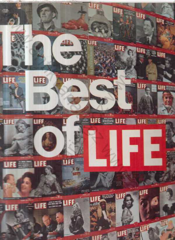 David E. Scherman, Robert Clive (ed.) - The Best of Life