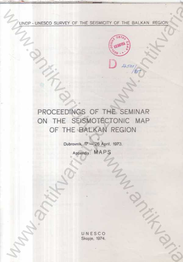 - Proceedings of the Seminar on the Seismotectonic Map of the Balkan Region