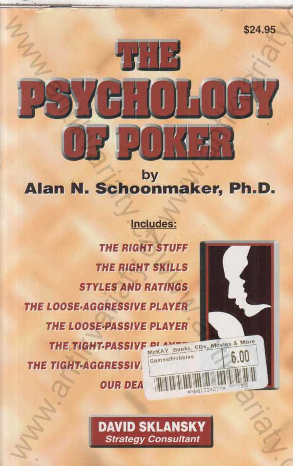 Alan N. Schoonmaker - The Psychology of Poker