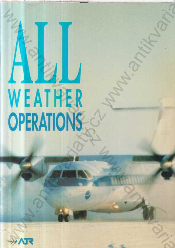 - All Weathers Operations