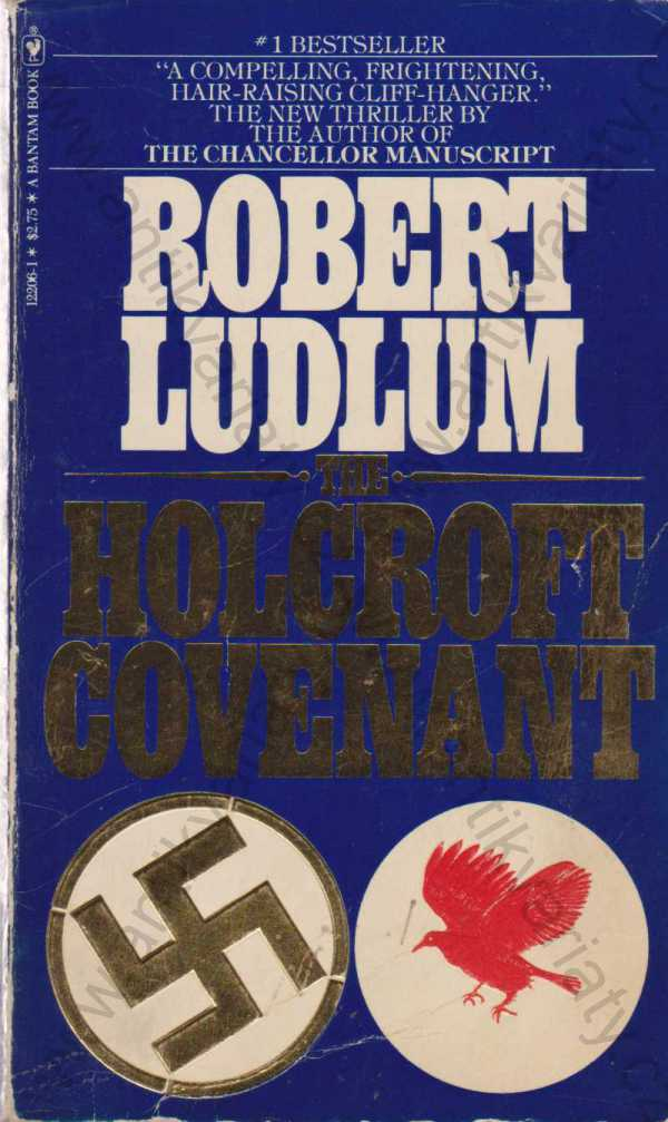 Robert Ludlum - The Holcroft Covenant