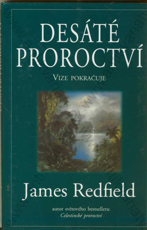 James Redfield - Desáté proroctví