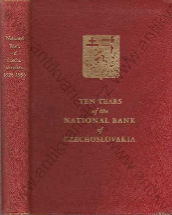 - Ten Years of the National Bank of Czechoslovakia