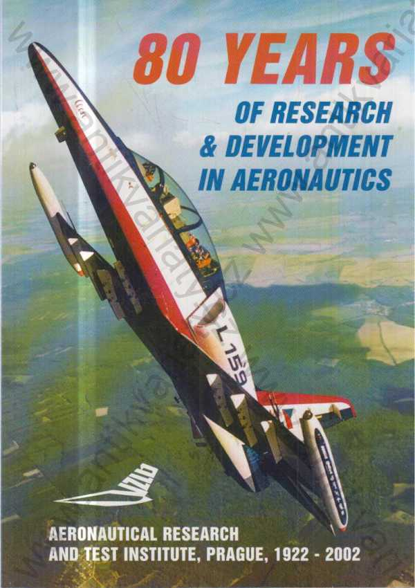 - 80 Years of Research and Development in Aeronautics