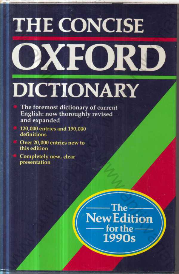 - The Concise Oxford dictionary