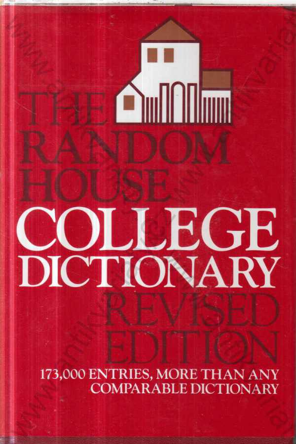 - The Random House College Dictionary