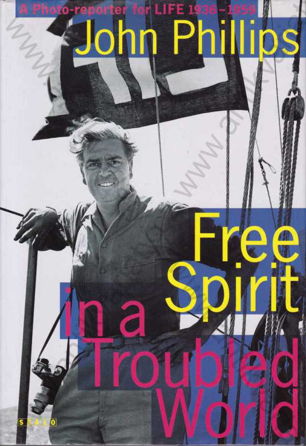 John Phillips - Free Spirit in a Troubled World