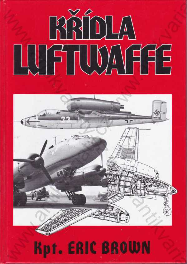 Eric Brown - Křídla Luftwaffe