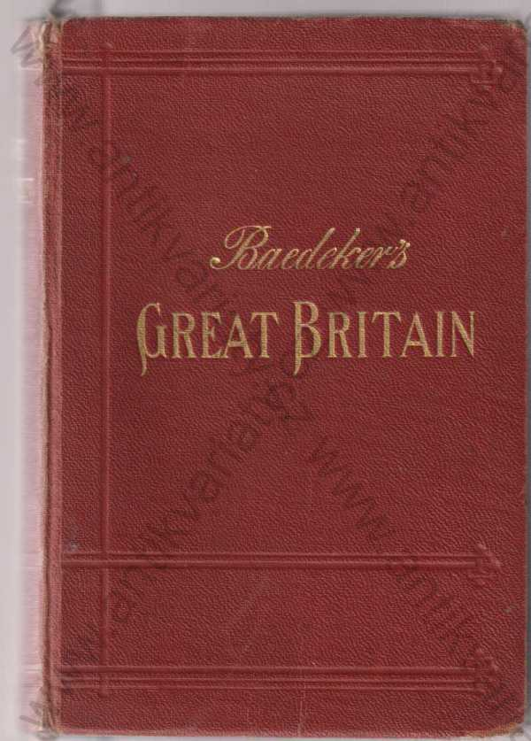 Karl Baedeker - Baedeker´s Great Britain