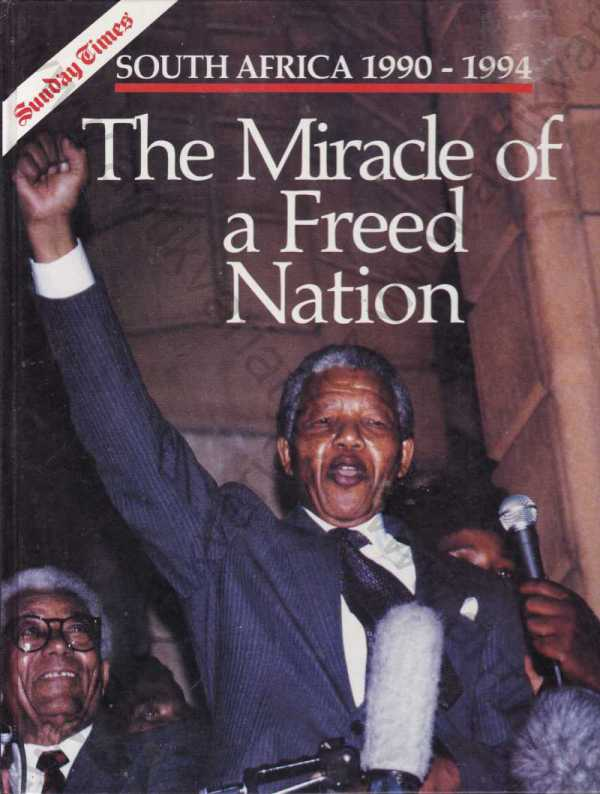 - The Miracle of a Freed Nation