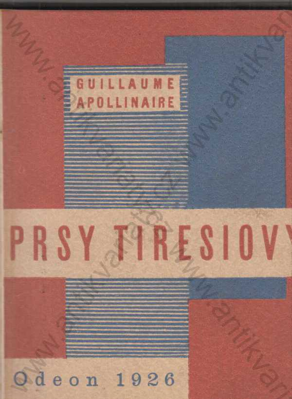 Guillaume Apollinaire - Prsy Tiresiovy