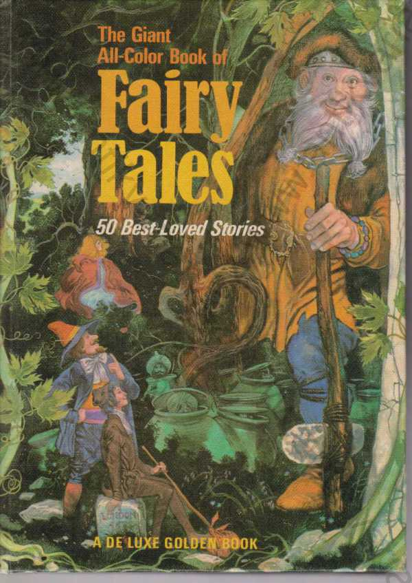 Retold by Jane Carruth - The Giant All-Color Book of Fairy Tales