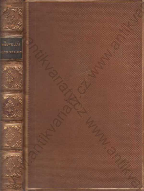 William Whewell, D.D. - [astronomie] Astronomy and general physics