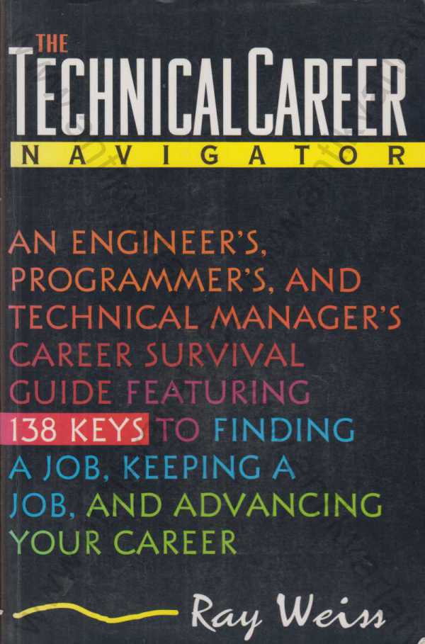 Ray Weiss - The Technical Career Navigator